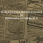 PUBLICITATEA BOTOȘĂNEANĂ ÎN PERIOADA INTERBELICĂ, EXPOZIȚIE
