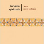 """,,Corupția spirituală"""" lansată la Tărgul de carte ,,Gaudeamus"""""""