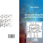 APLICAŢII PRACTICE ALE SEMICONDUCTORILOR, autor DAN CHIȚAC