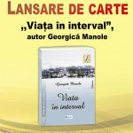 """Zilele Eminescu, 2013... cu ,,Viața în interval"""""""