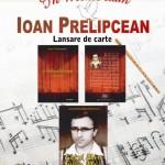 In Memoriam: Ioan Prelipcean. Lansare de carte - vineri, 8 noiembrie, ora 14.30