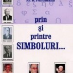 DUIOS  AL. D. FUNDUIANU  PRINTRE  SIMBOLURI  TRECE…