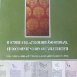 O sinteză a relaţiilor complexe româno - otomane în secolul XVII - începutul secolului XVIII