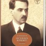 Apariţie editorială de excepţie: IN MEMORIAM OCTAVIAN IONESCU (1901-1990)