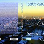 Ionuţ Caragea, ascultându-şi gândul şi împlinindu-şi visele