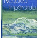 In memoriam: Vasile Andru, la Noaptea împăratului o sinteză a Omului și Operei sale+*