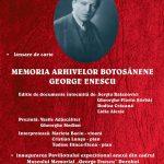 "La Dorohoi: ""Memoria arhivelor botoşănene - George Enescu"""