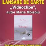 LANSARE DE CARTE - Videoclipe, volum de poeme, autor Maria Moisoiu
