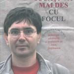 Jucaţi-vă mai des cu focul, de Cristian BĂDILIȚĂ