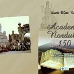 """Note de lectură. Lucia Olaru Nenati """"Academia Nordului 150 – Societatea pentru Cultura şi Literatura Română în Bucovina"""""""