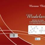 MODELAREA - METODĂ DE STUDIU A GEOMETRIEI MOLECULARE ŞI A LEGĂTURILOR CHIMICE