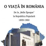 """Arena editurilor. ,,Fides"""", apariție editorială: Ion Mihai Cantacuzino — ,,O viață în România. De la Belle Epoque la Republica Populară. 1899-1960"""""""
