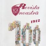 """,,Revista Noastră"""" a Colegiului Naţional """"Unirea"""" din Focşani, un secol de presă şcolară"""