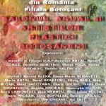 Salonul Anual al Artiştilor Plastici Botoşăneni, 17 martie-5 aprilie 2013