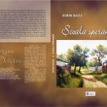 """Cartea botoșăneană. O nouă apariție editorială: ,,Școala speranței"""", un roman de Dorin BACIU"""
