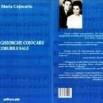 """""""Dirijorul Gheorghe Cojocariu şi corurile sale"""", autor prof. Maria Cojocariu"""