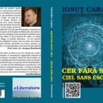 """Arena cărților. Ionuț CARAGEA: ,,Cer fără scări/ Ciel sans escalier"""", Ed. eLiteratura"""