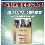 """Lansarea cărții ,,... ȘI AȘA MAI DEPARTE"""", autor Gheorghe Burac - 26 oct. 2014, ora 12,00"""