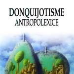 Arena cărții. Mircea BĂDUȚ: DonQuijotisme AntropoLexice