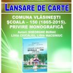 La Vlăsinești, Onoare şcolii: lansarea cărții COMUNA VLĂSINEŞTI. ŞCOALA – 150 (1865-2015). PRIVIRE MONOGRAFICĂ