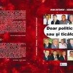 """Lansare de carte la Casa Armatei (Bt). Ioan Rotundu-Dângeanu: ,,Doar politicieni sau şi ticăloşi?"""""""