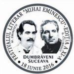 Dumbrăveniul Sucevei sub semnul Poetului MIHAI EMINESCU: Festivalul Literar MIHAI EMINESCU, ediţia a IX-a, Dumbrăveni, Suceava, 18.06.2016