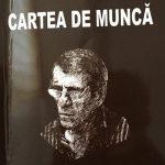 """DESPRE """"CARTEA DE  MUNCĂ""""  A  LUI  MARIN  IFRIM"""