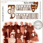 """CARTEA  TEATRULUI """"GEORGE  CIPRIAN"""", O CARTE DESPRE EXISTENŢĂ ŞI TIMP"""
