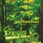 """Semnal editorial – Livia Mihaela Frunză, """"Rezerve de suflet"""", editura Astralis, 2016"""