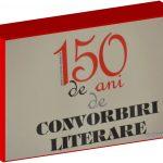 Un secol şi jumătate de Convorbiri Literare