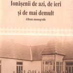 """Elena Chiponcă, """"Ionăşenii de azi, de ieri şi de mai demult""""- album monografic"""