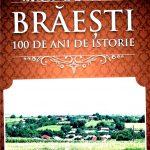 """Mihai Matei, """"BRAESTI – 100 DE ANI DE ISTORIE"""""""