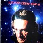 Alexandru-Cristian Miloș, un trubadur al Omului Cosmic
