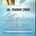 """Al Florin ȚENE """"Aventura ideilor """""""