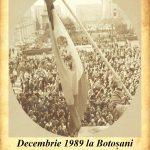 """Din seria lansărilor în cascadă:  Corneliu FILIP cu cartea ,,Decembrie 1989 la Botoșani – rememorări"""", Galeriile de artă ,,Ștefan Luchian"""""""