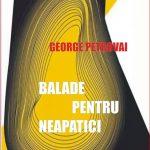 BALADE PENTRU NEAPATICI de GEORGE PETROVAI