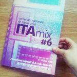 Conferinţa Naţională de Istoria Artei ITAmix, ediţia a VI-a