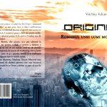 """VOICHIȚA TULCAN MACOVEI – """"ORIGINI – ROMANUL UNEI LUMI MOARTE"""" – răspuns de pe poziții biblice, adresat romanului lui Dan Brown"""