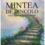 Dumitru Constantin Dulcan –MINTEA DE DINCOLO – basm de-ar fi CARTEA şi merită citită