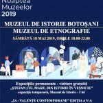 Noaptea Muzeelor, la Botoșani. Muzeul de Istorie şi Muzeul de Etnografie - 18 mai 2019