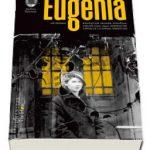 """,,Eugenia"""", roman inspirit din jurnalul lui Mihail Sebastian, român, scris de Lionel Durov, scriitor francez, bine ori rău documentat şi scris?"""