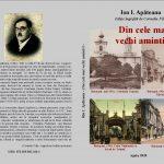 """Dialoguri de prezentare a autorului Memoriilor - Ion I. Apăteanu ,,Din cele mai vechi amintiri"""", Botoșani: Agata - 2020"""