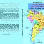 """Cartea botoșăneană.Corneliu Filip, """"America de Sud între Atlantic şi Pacific - note şi reflecţii de călătorie"""" - Botoșani: Agata - 2020"""