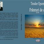 """Din profunzimea eului poetic - """"Frânturi de cer"""", o recenzie la cartea recent apărută a prof. Teodor Epure, Botoșani: Arena Cărții - 2020"""