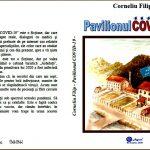 Cartea botoșăneană. Corneliu Filip, Pavilionul COVID – 19, Botoșani: Agata - 2020