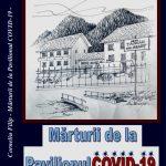 Cartea botoșăneană. Corneliu Filip, Mărturii de la Pavilionul COVID – 19 (teatru), Botoșani: Agata - 2020