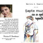 """Cartea vetrei culturale. Tineri botoșăneni de excepție, Marieva A Demetrescu: ,,7 muze și... cu a opta repetată"""""""