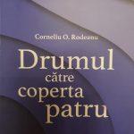 """Corneliu O. Rodeanu: un poet doar pentru """"coperta patru""""?"""