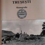 Elena Chiponcă,TRUŞEŞTI - Monografie