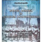 Simpozion şi vernisajul expoziţiei Armata română în Al Doilea Război Mondial, 28 iunie 2021